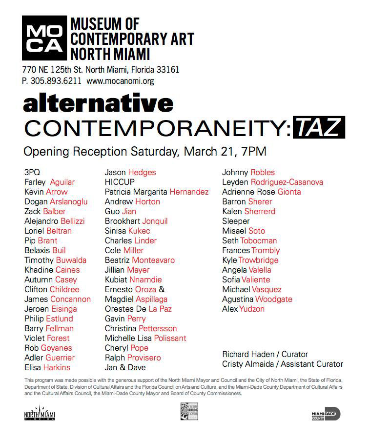 MOCA North Miami: TAZ: Temporary Autonomous Zones